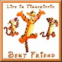 lifeistiggerifictjcBest Friend